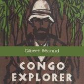 Congo Explorer von Gilbert Becaud