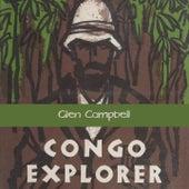Congo Explorer von Glen Campbell
