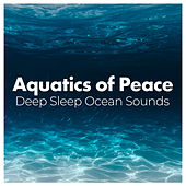 Aquatics of Peace by Various Artists