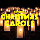 Non Stop Christmas Carols von Various Artists