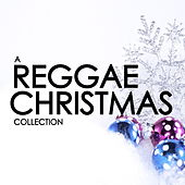 A Reggae Christmas Collection by Various Artists