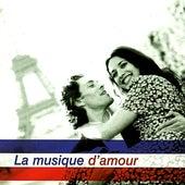 La Musique D'Amour by Various Artists