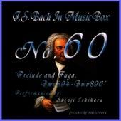 Bach In Musical Box 60 / Prelude And Fugue Bwv894-896 by Shinji Ishihara