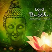 Lord Buddha - Destination Peace by Various Artists