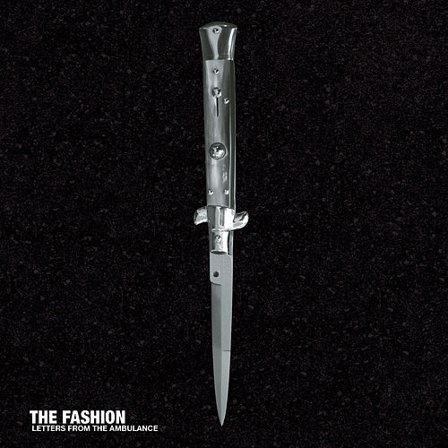Letters From The Ambulance by The Fashion