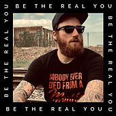 Be the Real You by Brain