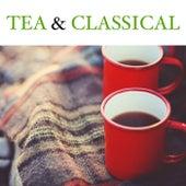 Tea & Classical de Various Artists