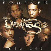 Forever (Remixes) by Damage (R&B)