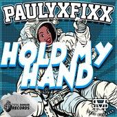 Hold My Hand by DJ Fixx