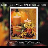 Giving Thanks to the Lord de Kellenberg Memorial High School /