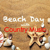 Beach Days With Country Music by Various Artists
