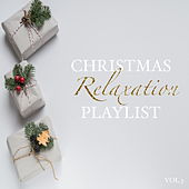Christmas Relaxation Playlist Vol.3 de Various Artists