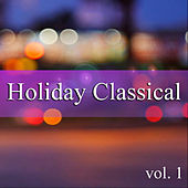 Holiday Classical vol. 1 von Various Artists