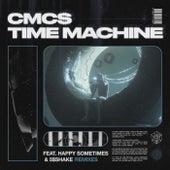 Time Machine (Remixes) von Cmc$