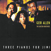Three Pianos For Jimi by Geri Allen