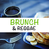 Brunch & Reggae by Various Artists