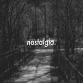 Nostalgia. by John Styles