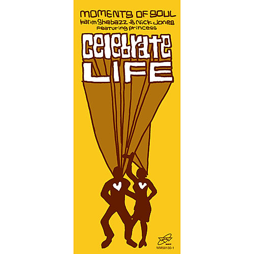 Celebrate Life by Moments Of Soul