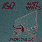 Iso by Matt Narks