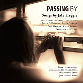Passing By: Songs by Jake Heggie von Various Artists
