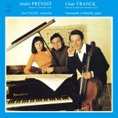Prevost: Sonate en un mouvement pour violoncelle et piano - Franck: Cello Sonata in A Major, FWV 8 von Guy Fallot