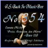 J.S.Bach: Preise, Jerusalem, den Herrn, BWV 119 (Musical Box) de Shinji Ishihara