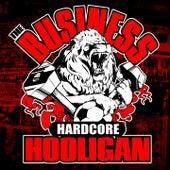 Hardcore Hooligan de The Business