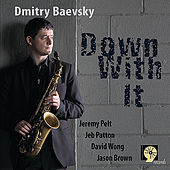 Down With It von Dmitry Baevsky