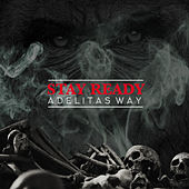 Stay Ready by Adelitas Way