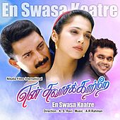 En Swasa Kaatre by Various Artists