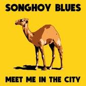 Meet Me In The City de Songhoy Blues