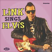 Link Sings Elvis by Link Wray