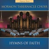 Hymns of Faith (Legacy Series) von The Mormon Tabernacle Choir