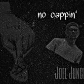 No Cappin' by Joel Jungle