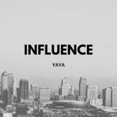 Influence freestyle by Ya-Ya