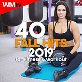 40 Fall Hits 2019 For Fitness & Workout (Unmixed Compilation for Fitness & Workout 128 - 135 Bpm / 32 Count) by Workout Music Tv