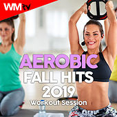 Aerobic Fall Hits 2019 Workout Session (60 Minutes Non-Stop Mixed Compilation for Fitness & Workout 135 Bpm / 32 Count) by Workout Music Tv
