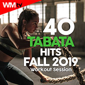 40 Tabata Hits Fall 2019 Workout Session (20 Sec. Work and 10 Sec. Rest Cycles With Vocal Cues / High Intensity Interval Training Compilation for Fitness & Workout) by Workout Music Tv