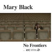 No Frontiers (Orchestrated) by Mary Black