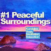 #1 Peaceful Surroundings de Kundalini: Yoga, Meditation, Relaxation
