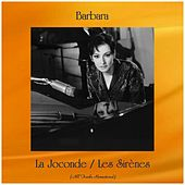 La Joconde / Les Sirènes (Remastered 2019) de Barbara