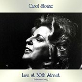 Live At 30th Street (Remastered 2019) von Carol Sloane