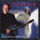 Come Dance With Me by Joel Chernoff