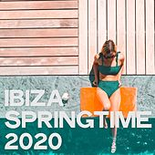 Ibiza Springtime 2020 von Various Artists