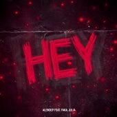 Hey by Alen Dep