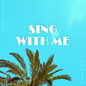 Sing with Me (Spanish) [Cantemos] [feat. Jose Carlos] de Kish