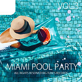 Miami Pool Party, Vol. 3 de Various