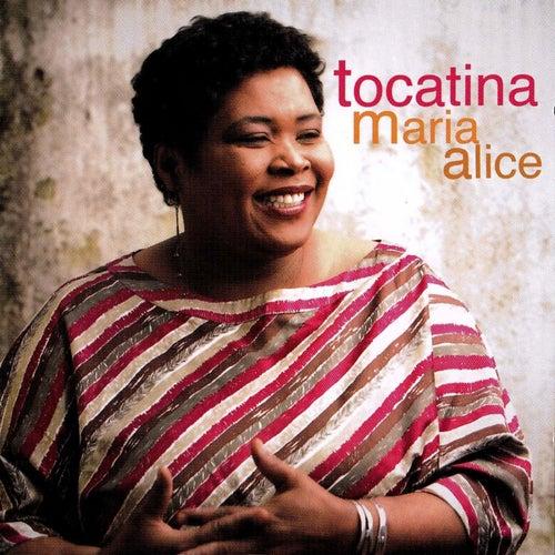 Tocatina by Maria Alice