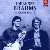 Brahms: Violin Sonatas 1-3 by Rudolf Koelman