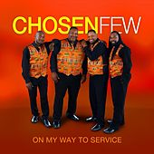 On My Way to Service by Chosew Few